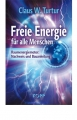 Turtur, Claus: Freie Energie für alle Menschen