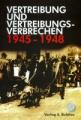 Vertreibung und Vereibungsverbrechen 1945-1948