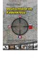 Zemella, Günter: Deutschland im Fadenkreuz