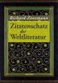Zoozmann, Richard: Zitatenschatz der Weltliteratur